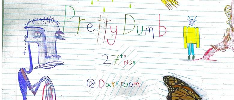 Pretty Dumb EP Release