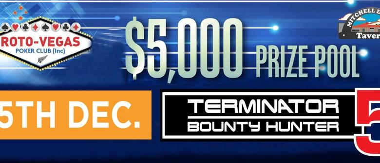 Poker Tournament - Bounty Hunter/Terminator 5