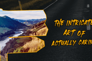 The Intricate Art of Actually Caring - Eli Kent