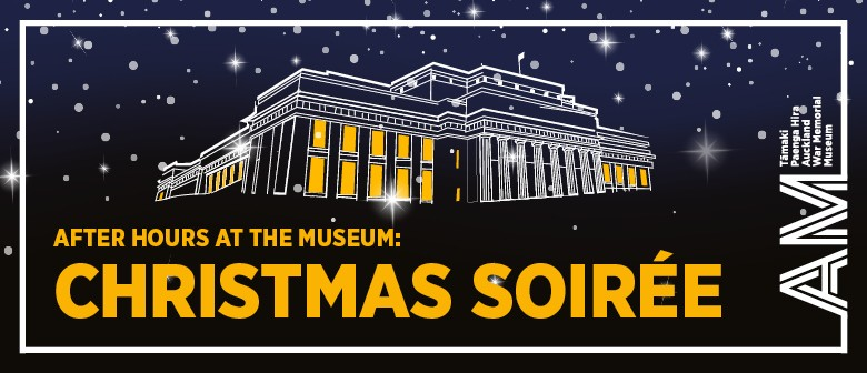 After Hours at the Museum - Christmas Soirée