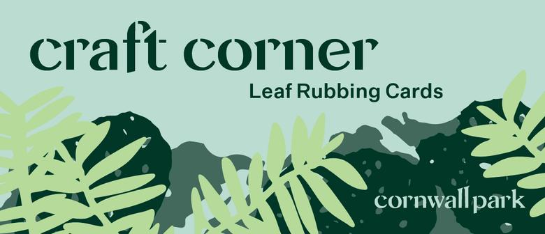Craft Corner - Leaf Rubbing Cards
