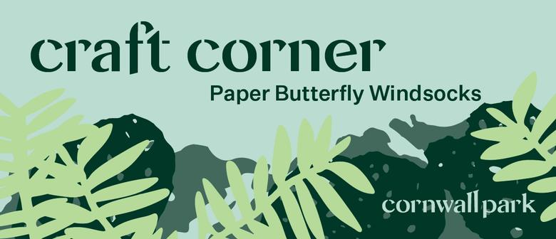 Craft Corner - Butterfly Paper Windsocks