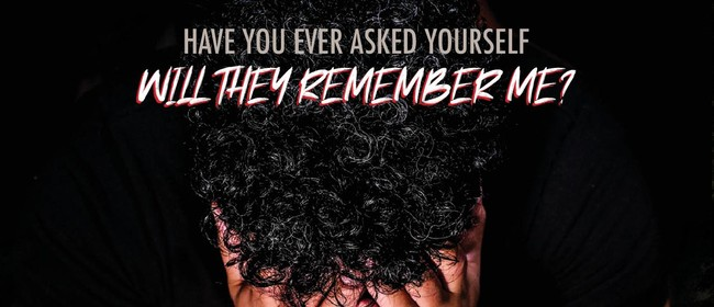 Will They Remember Me? Live Theatrical Production