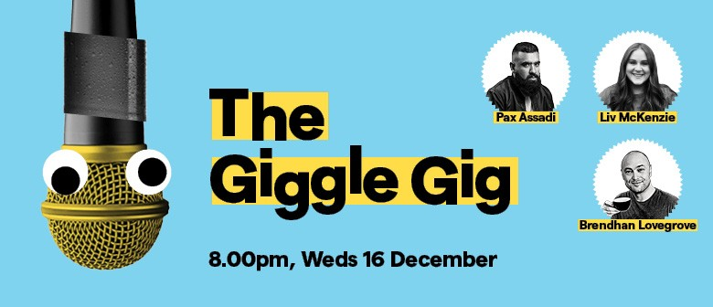 The Giggle Gig: CANCELLED