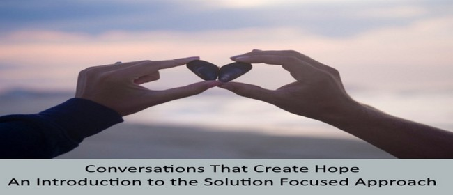 An Introduction to the Solution Focused Approach