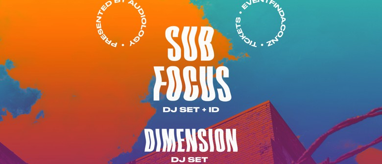 Sub Focus, Dimension | Queenstown
