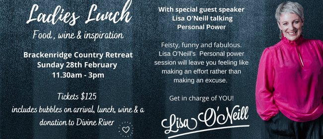 Ladies Lunch with Lisa O' Neill