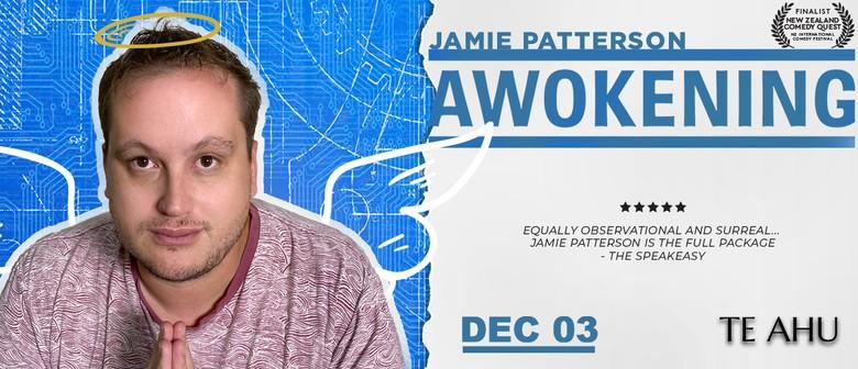 Jamie Patterson: Awokening