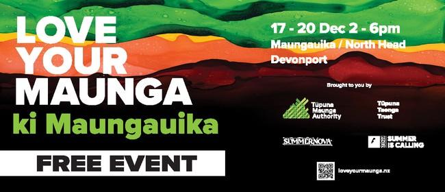 Love Your Maunga ki Maungauika