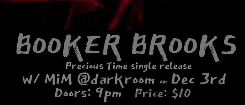 "Booker Brooks ""Precious Time"" - Single Release w/ MiM"