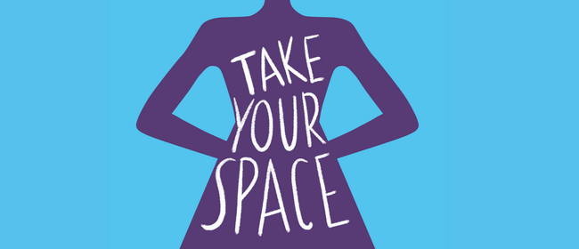 Take Your Space: An Author Talk and Panel Discussion