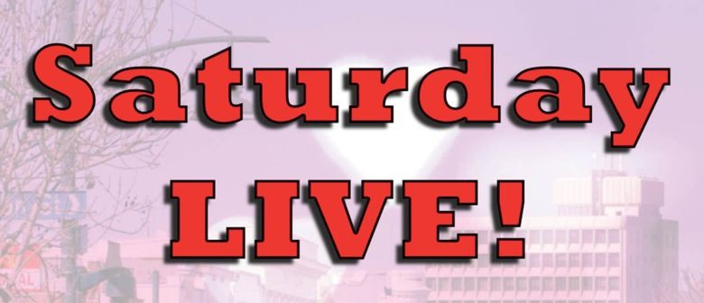 Saturday Live - Downtown Timaru