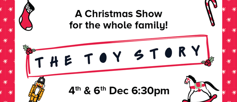 The Toy Story - A Christmas Show in Frankton