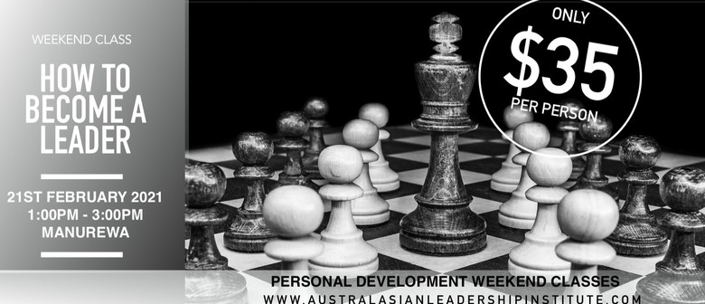 Weekend Class: How To Become a Leader