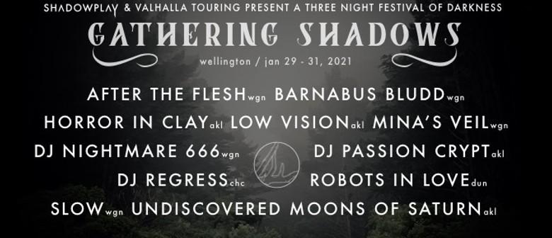 Shadowplay Presents: Gathering Shadows - Day 1