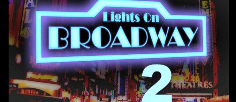 Auditions for Lights on Broadway 2 - Theatre Restaurant