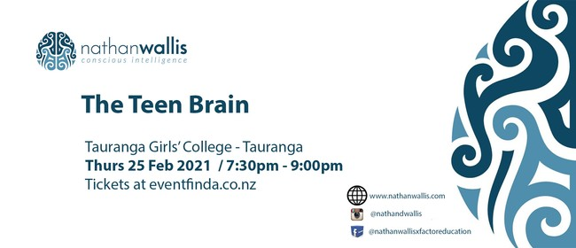 The Teen Brain - Tauranga