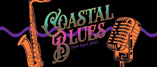 Coastal Blues: CANCELLED