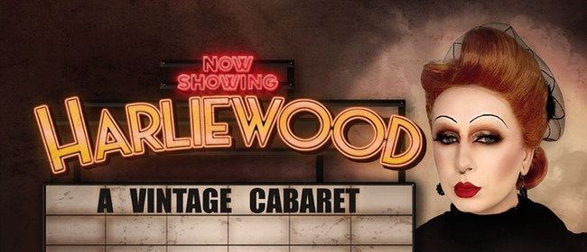 Harliewood, A Vintage Cabaret