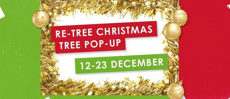 Re-Tree Christmas Tree Pop-up Exhibition