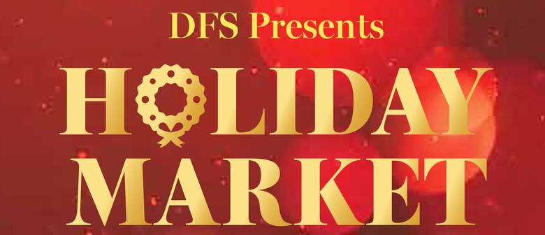 DFS Holiday Market