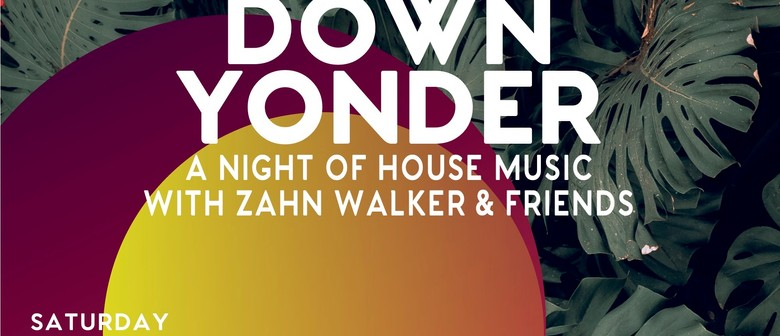 Down Yonder Presents A Night of House Music