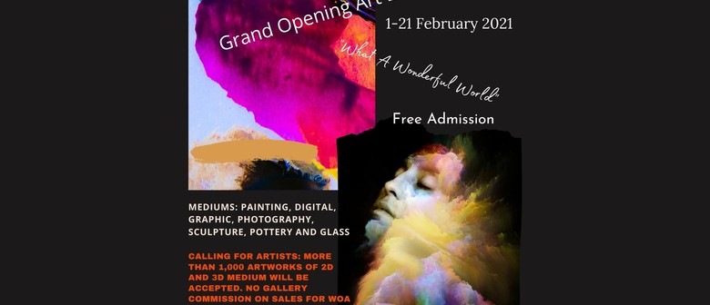 Grand Opening Art Exhibition - What A Wonderful World