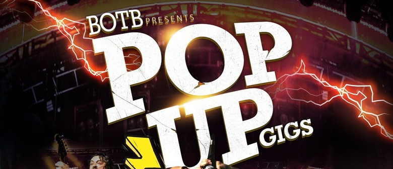 Pop Up Gigs - BOTB and Tiny Triumphs
