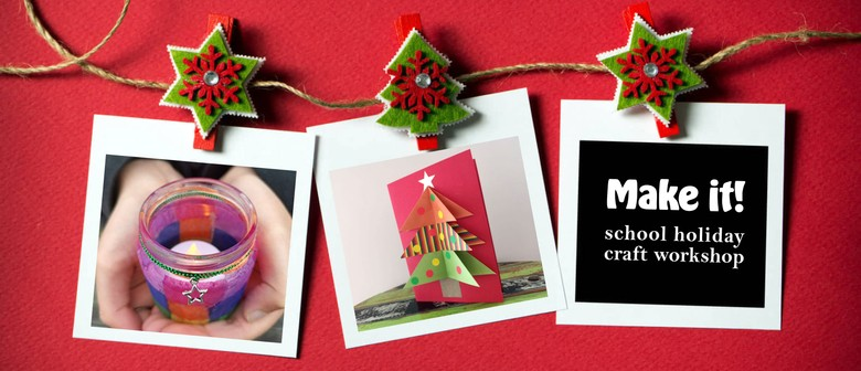 Make It - Christmas Craft Workshop