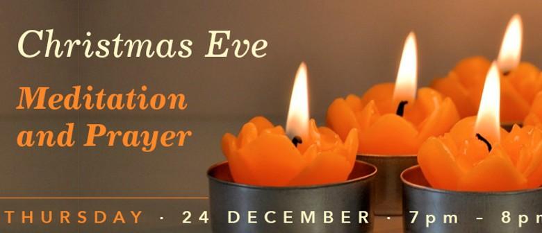 Christmas Eve - Meditation & Prayers