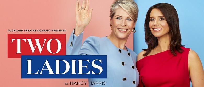 Auckland Theatre Company presents Two Ladies