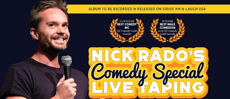 Nick Rado's Comedy Special - Live Taping
