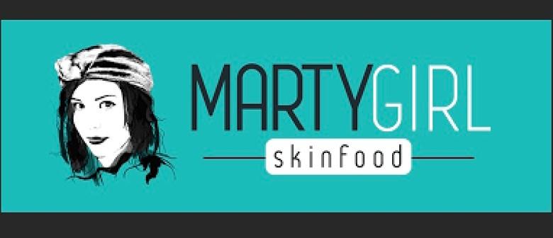 Marty Girl - Slather & Masks