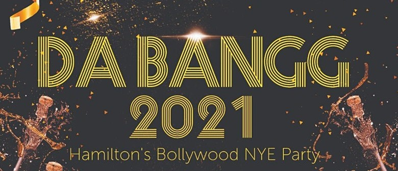 Da Bangg 2021 - Hamilton's Biggest Bollywood NYE Party