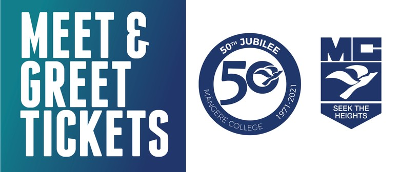 Meet & Greet - Mangere College 50th Jubilee 2021