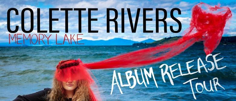 Colette Rivers- Memory Lake- Album Launch Tour