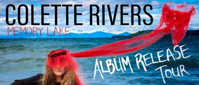 Colette Rivers - Memory Lake - Album Launch Tour