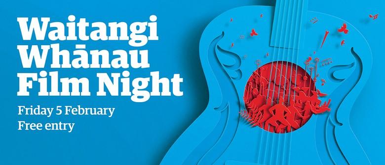 Waitangi Whānau Film Night 2021