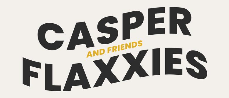 Casper + Flaxxies