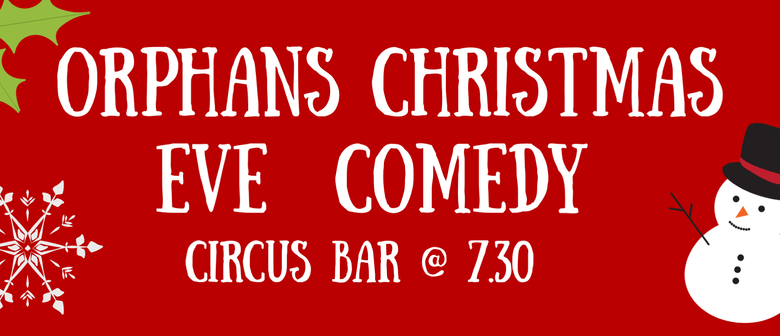 Orphans Christmas Eve Comedy