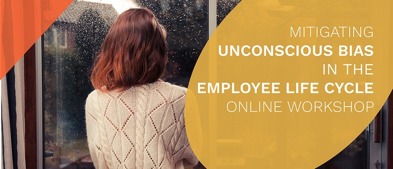 Mitigating Unconscious Bias in the Employee Life Cycle