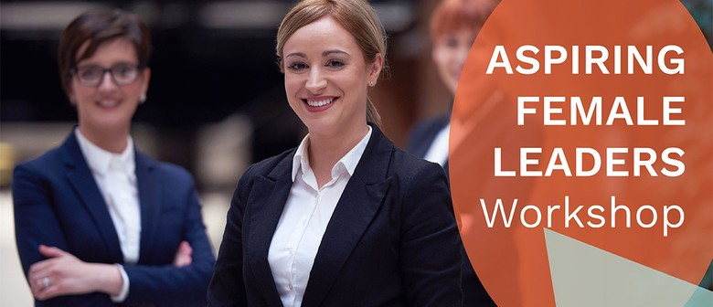 Aspiring Female Leaders Auckland workshop