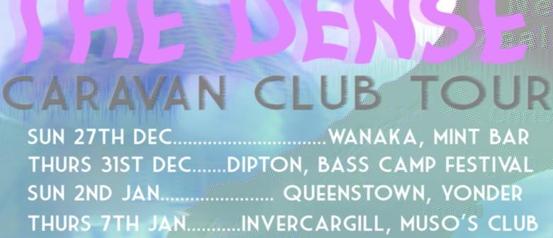 The Dense Caravan Club Tour