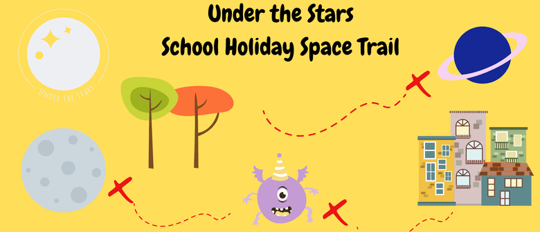School Holiday Space Trail - Featherston