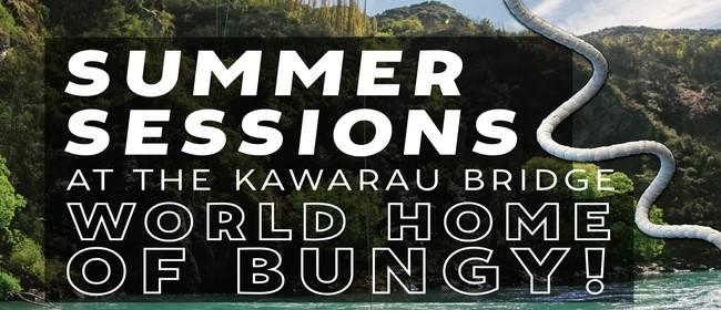 Summer Sessions at the Kawarau Bridge!