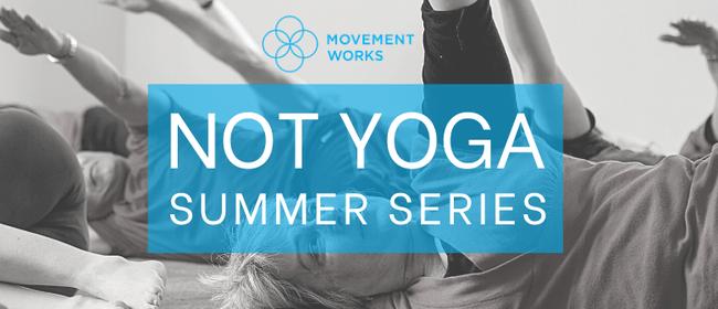 "Relax & Renew ""Not Yoga"" Summer Series"