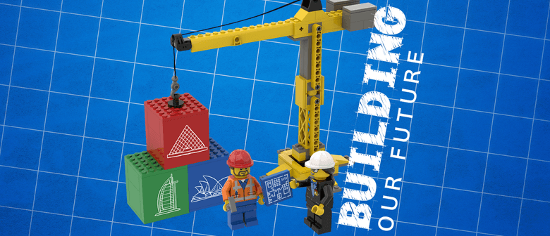 Building Our Future - January LEGO STEAM Holiday Programme