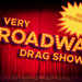 A Kid-Friendly Broadway Drag Show