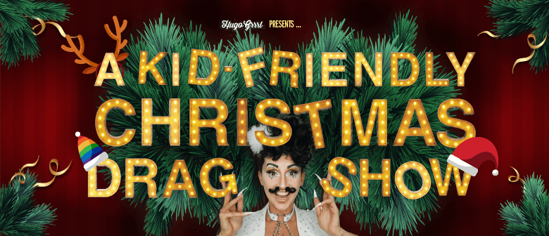 A Kid-Friendly Christmas Drag Show