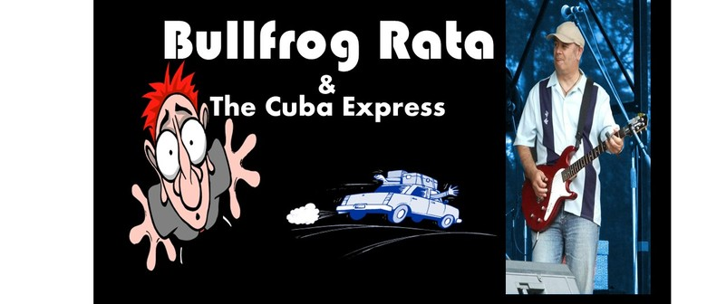 Bullfrog Rata & The Cuba Express